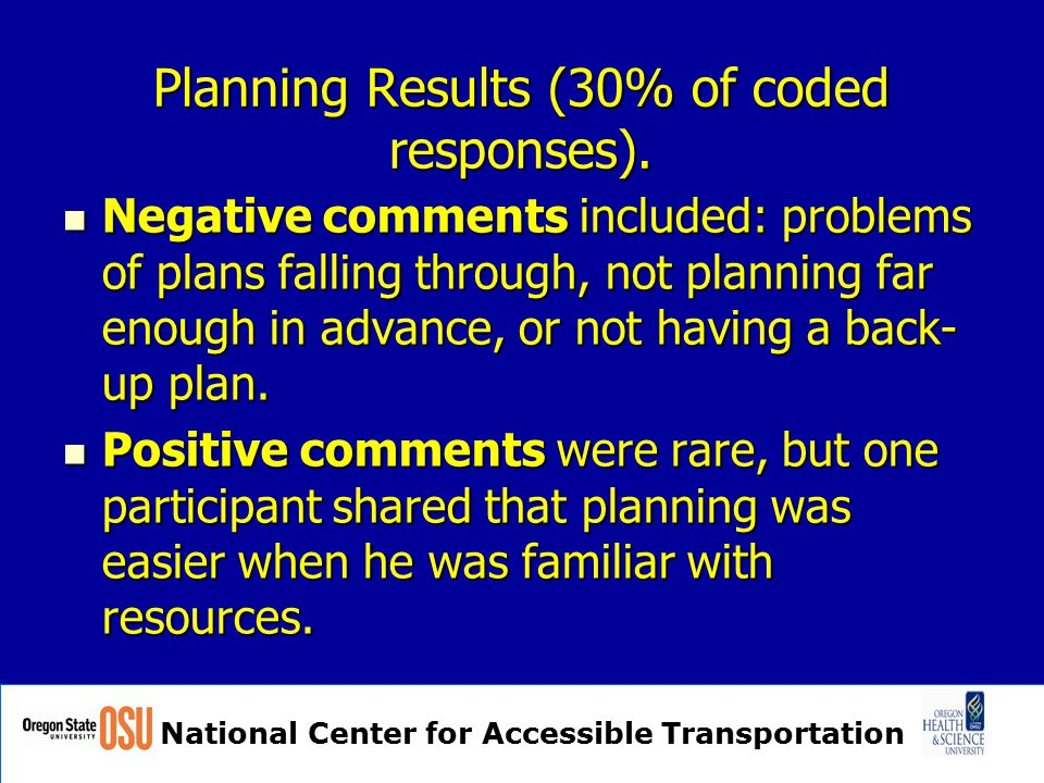 National Center for Accessible Transportation Planning Results (30% of coded responses).