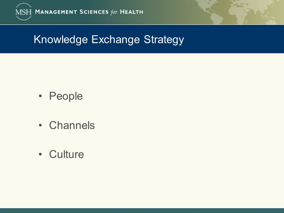 Knowledge Exchange Strategy People Channels Culture
