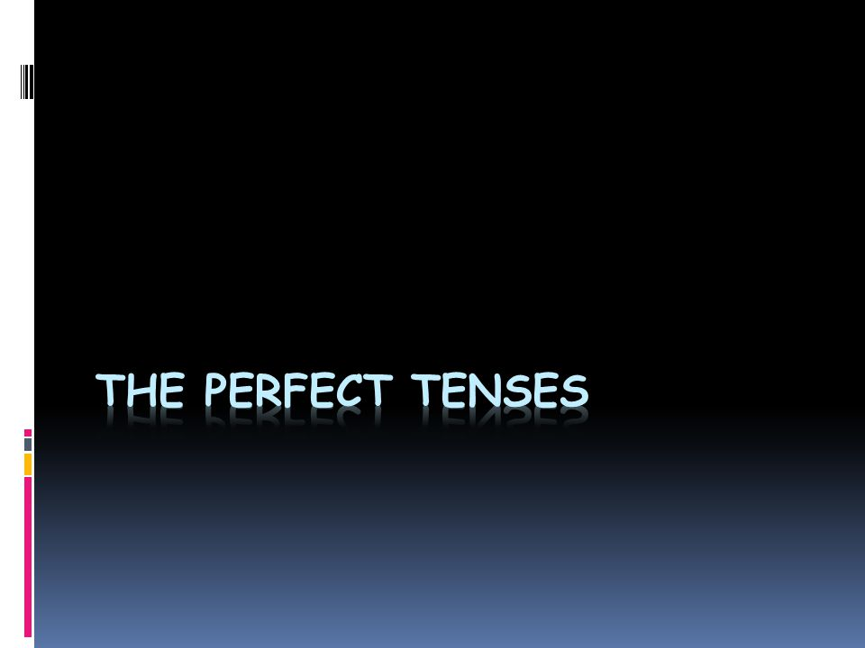 How do we use the Present Perfect Tense.