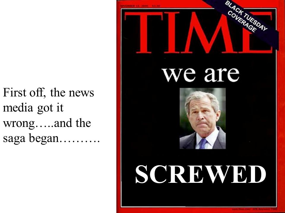 First off, the news media got it wrong…..and the saga began………. SCREWED