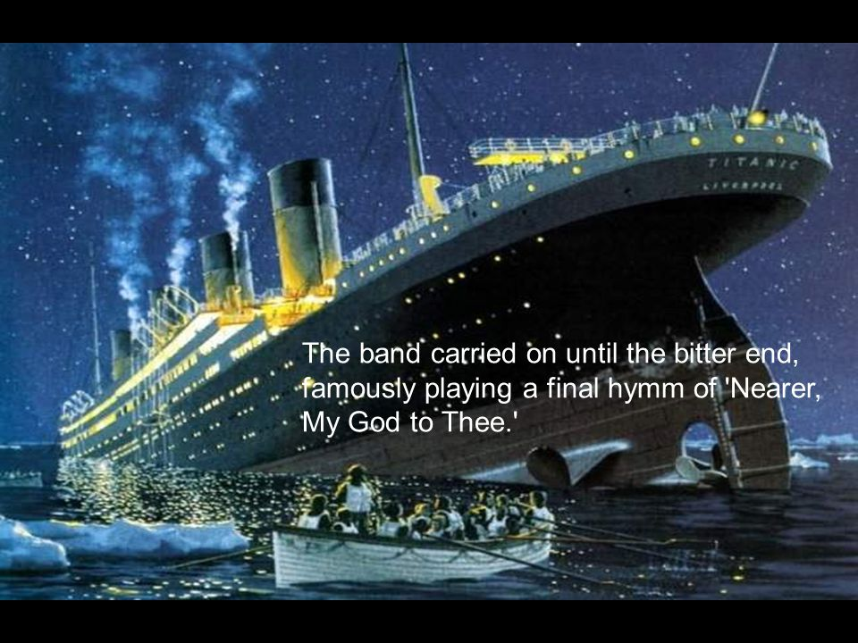 After the Titanic hit an iceberg and began to sink, Hartley and his fellow band members started playing music to help keep the passengers calm as the