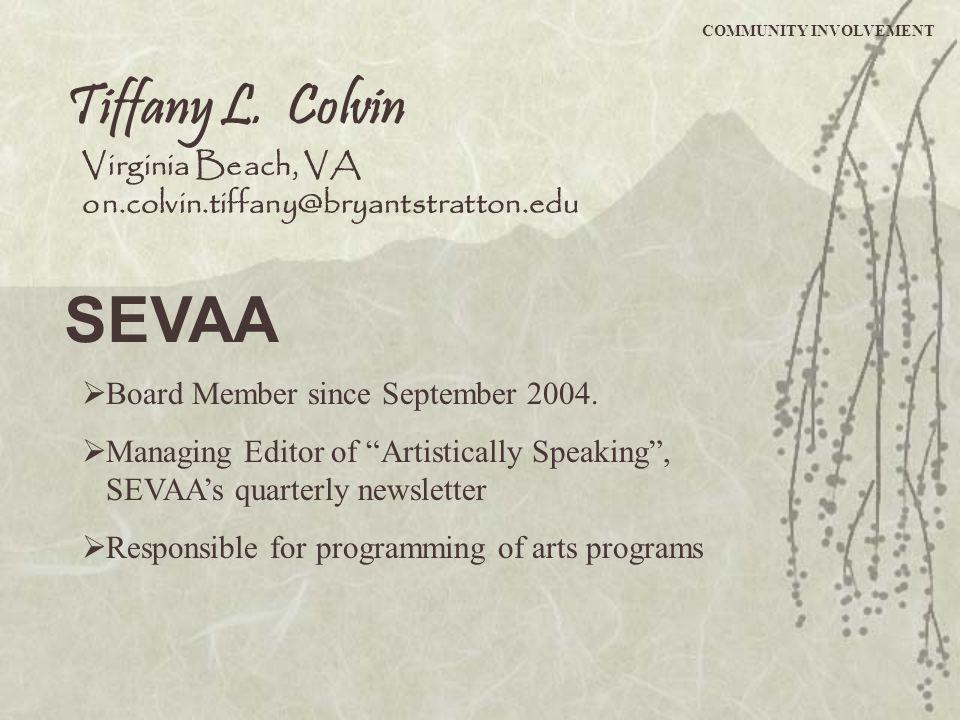 SEVAA's newsletter, Artistically Speaking COMMUNITY INVOLVEMENT