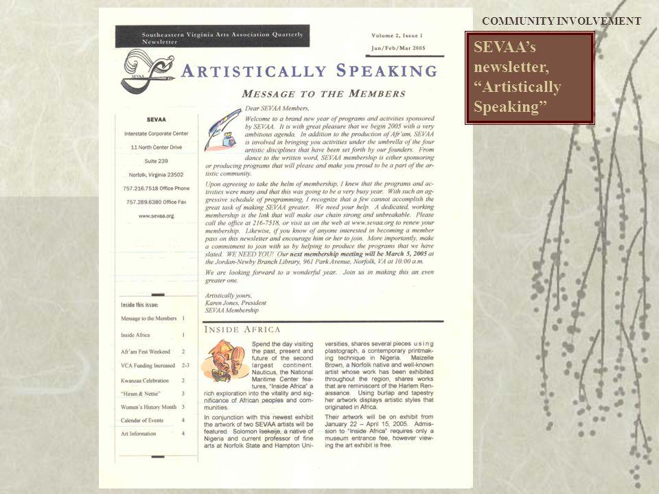 """SEVAA's newsletter, """"Artistically Speaking"""" COMMUNITY INVOLVEMENT"""