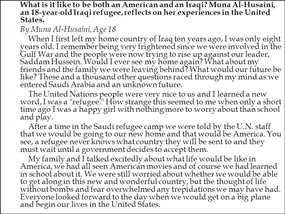  What is it like to be both an American and an Iraqi.