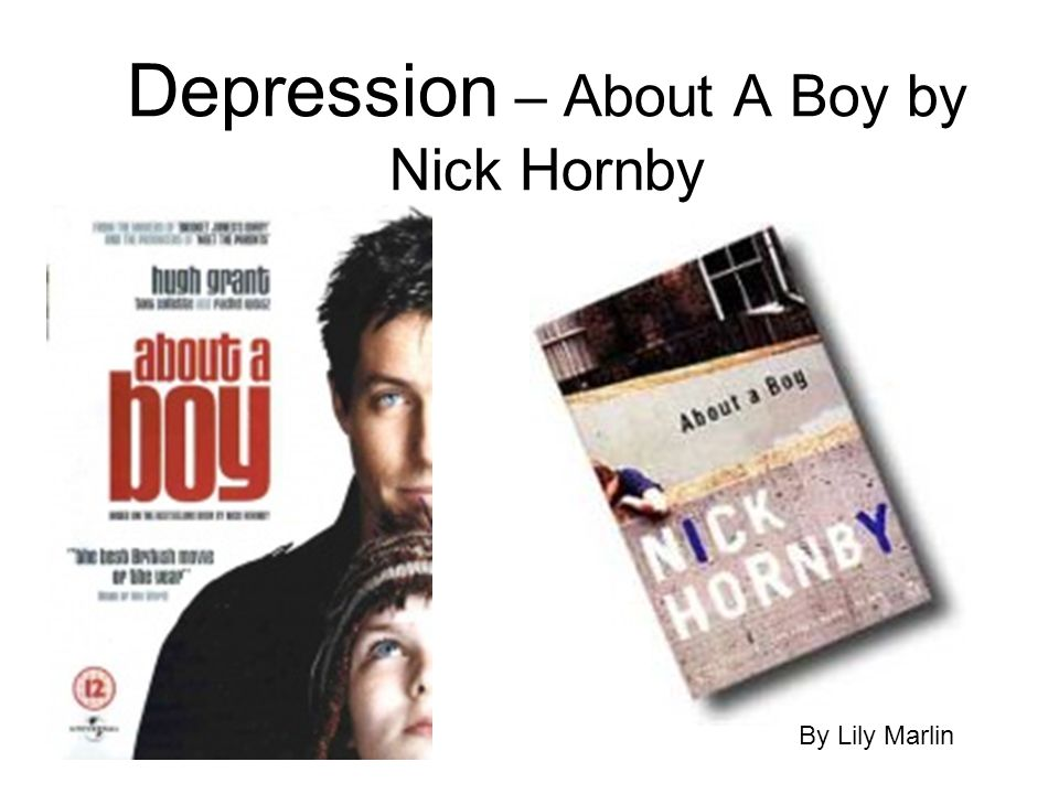 Depression – About A Boy by Nick Hornby By Lily Marlin