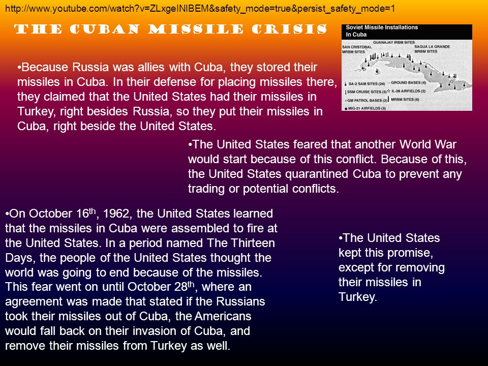 Because Russia was allies with Cuba, they stored their missiles in Cuba.