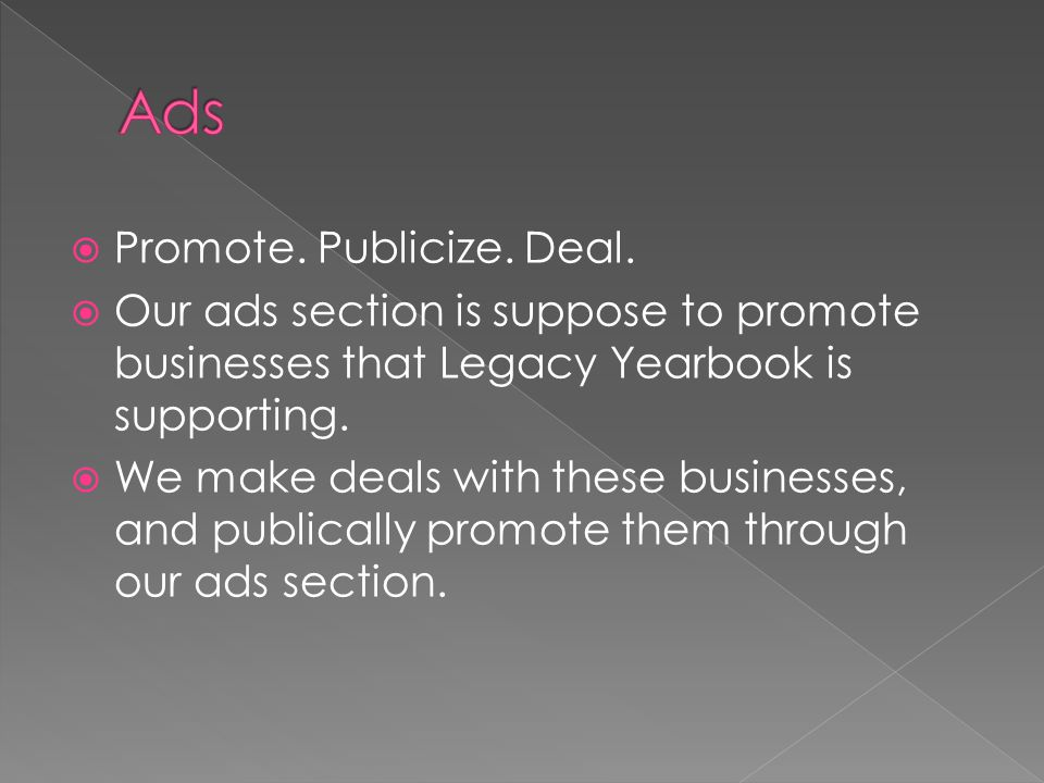  Promote. Publicize. Deal.