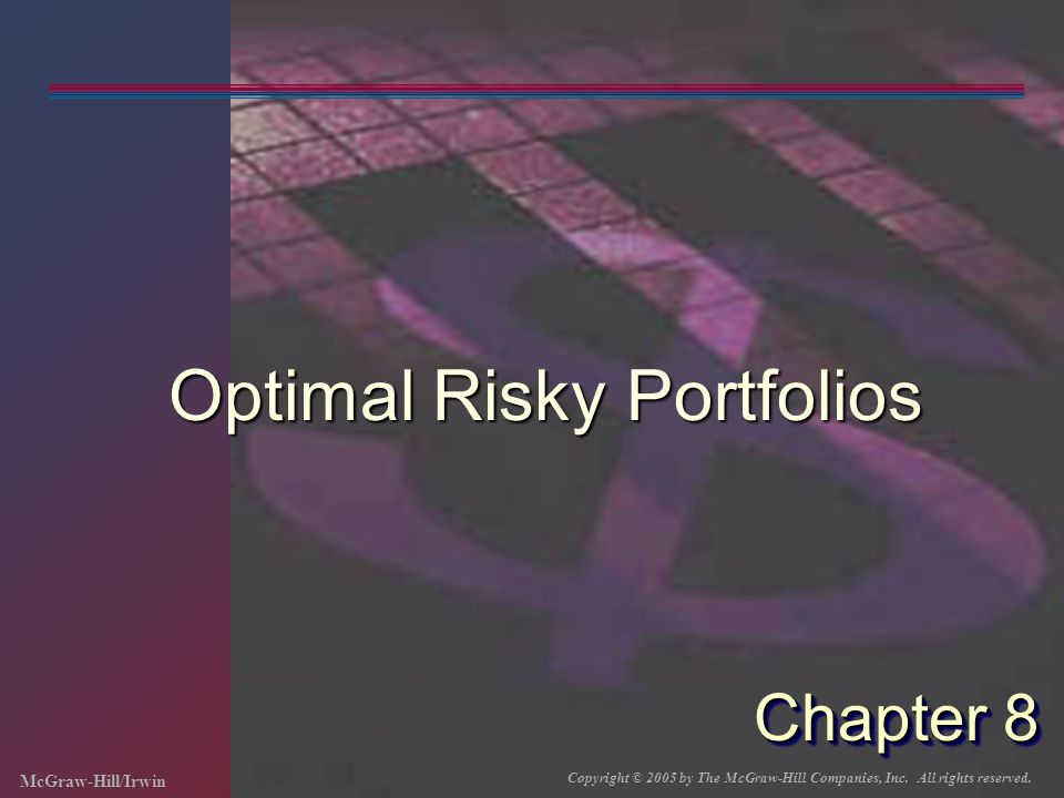 8-22 Portfolio Risk Observations If the assets are perfectly correlated, a straight line describes the changing risk If the assets are not perfectly correlated, risk is reduced for some combinations of the assets For perfect negative correlation, there exists a portfolio with zero risk Can use calculus to find the portfolio with the least risk.