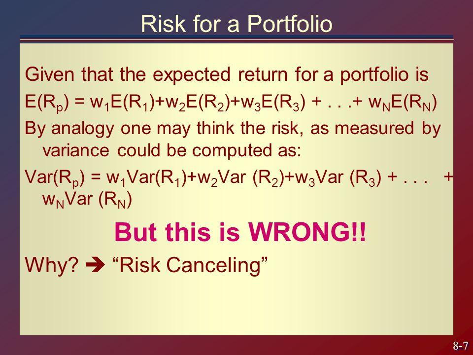 8-18 Risk for a 2-asset portfolio The risk depends on the portfolio weight chosen