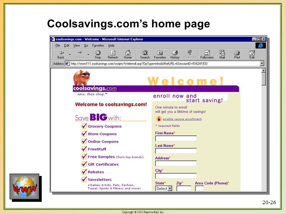 Copyright © 2003 Prentice-Hall, Inc. 20-26 Coolsavings.com's home page