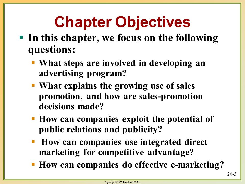 Copyright © 2003 Prentice-Hall, Inc. 20-3 Chapter Objectives  In this chapter, we focus on the following questions:  What steps are involved in deve