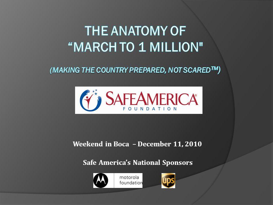 Weekend in Boca – December 11, 2010 Safe America's National Sponsors