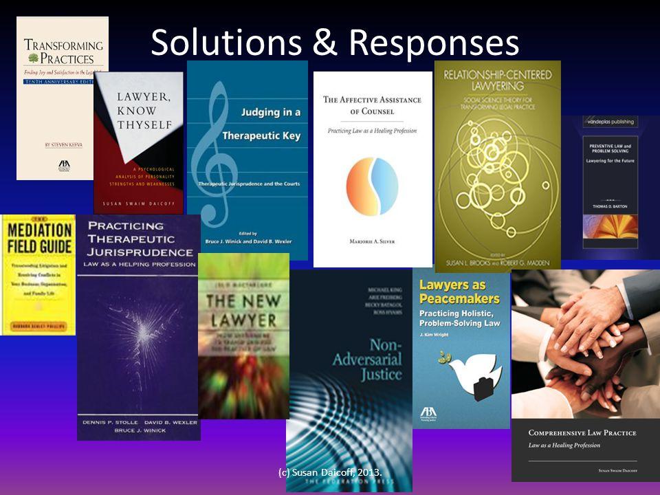 Solutions & Responses 06 (c) Susan Daicoff, 2013.