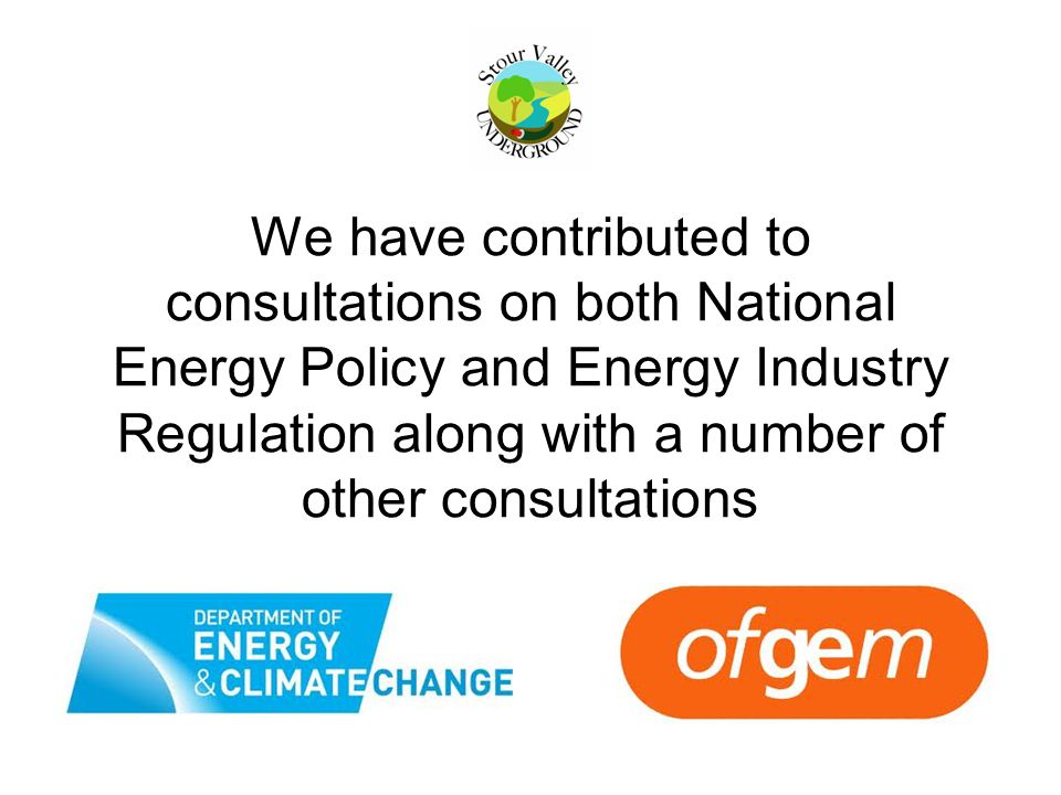 We have contributed to consultations on both National Energy Policy and Energy Industry Regulation along with a number of other consultations