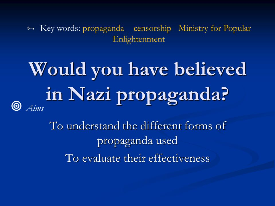  Your task Josef Goebbels faced many problems when he became Propaganda Chief.