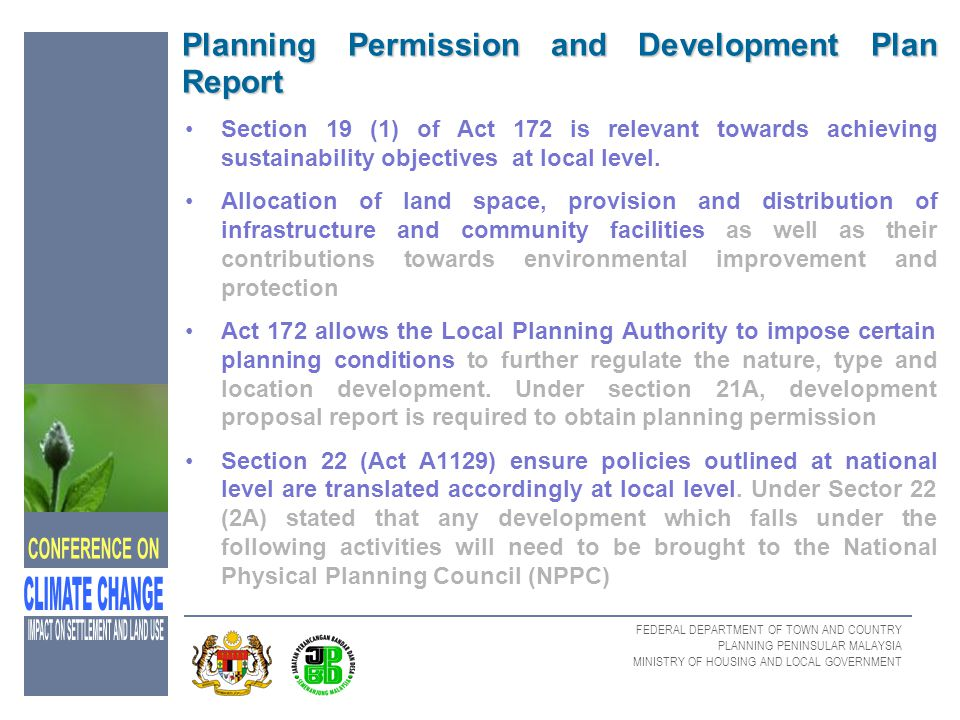 FEDERAL DEPARTMENT OF TOWN AND COUNTRY PLANNING PENINSULAR MALAYSIA MINISTRY OF HOUSING AND LOCAL GOVERNMENT Planning Permission and Development Plan