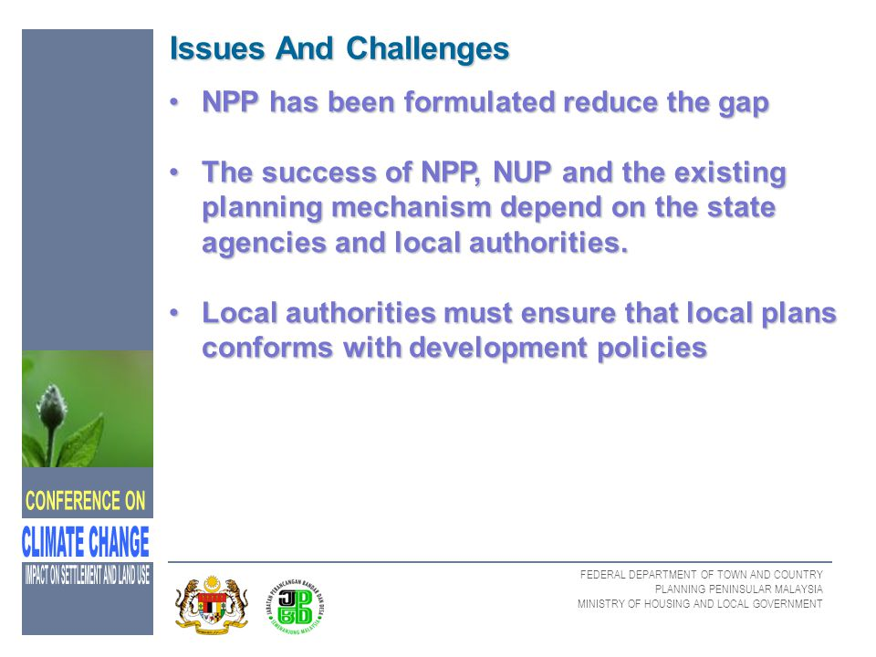 FEDERAL DEPARTMENT OF TOWN AND COUNTRY PLANNING PENINSULAR MALAYSIA MINISTRY OF HOUSING AND LOCAL GOVERNMENT Issues And Challenges Issues And Challeng