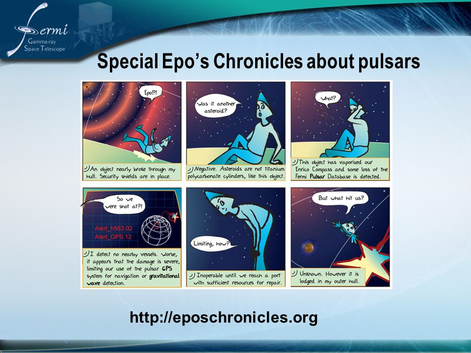 Special Epo's Chronicles about pulsars http://eposchronicles.org