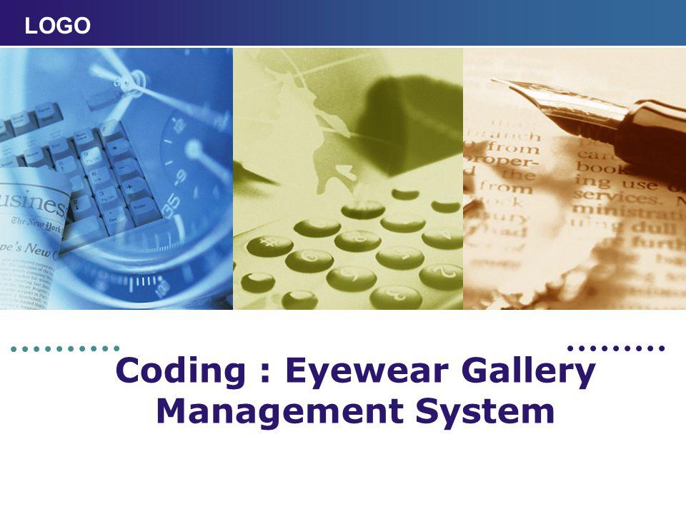 LOGO Coding : Eyewear Gallery Management System
