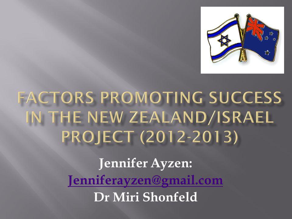 Jennifer Ayzen: Jenniferayzen@gmail.com Dr Miri Shonfeld