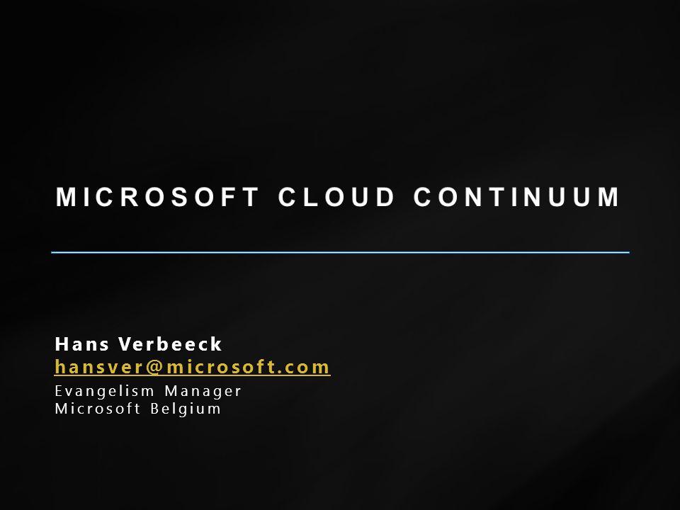 Hans VerbeeckHans Verbeeck hansver@microsoft.com Evangelism ManagerEvangelism Manager Microsoft BelgiumMicrosoft Belgium