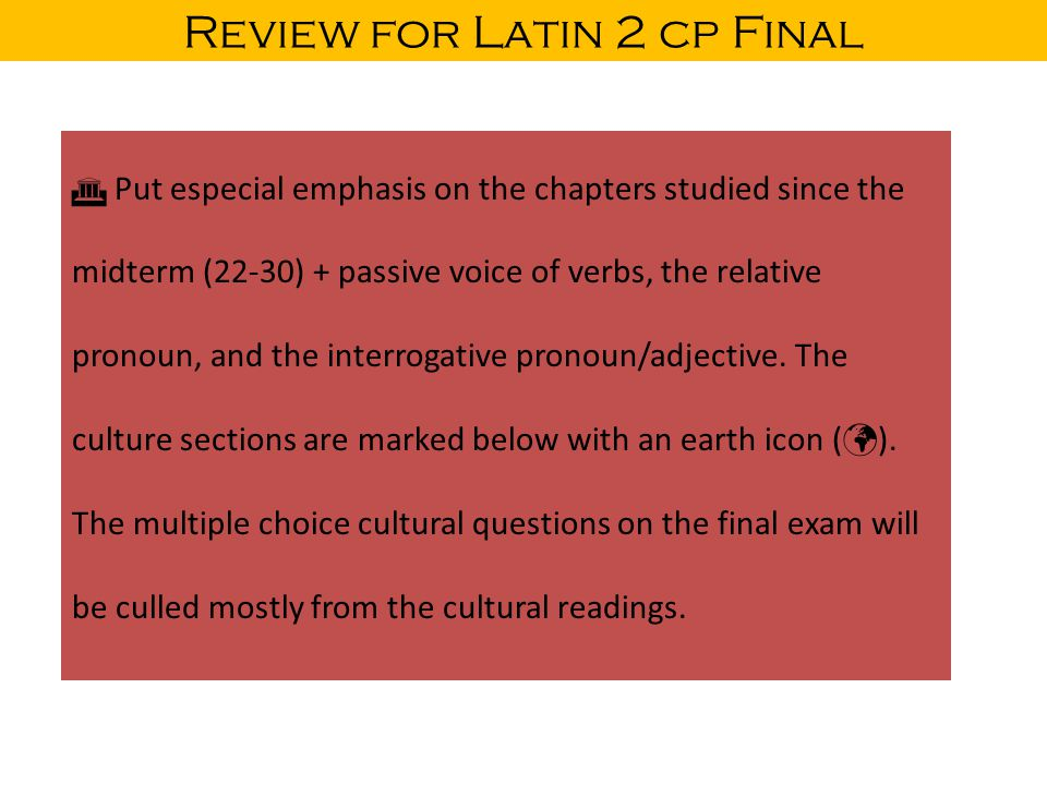 Review for Latin 2 cp Final LATIN CASES  FUNCTION(S) / USES of the CASES Translations to be added NOMINATIVE 1.