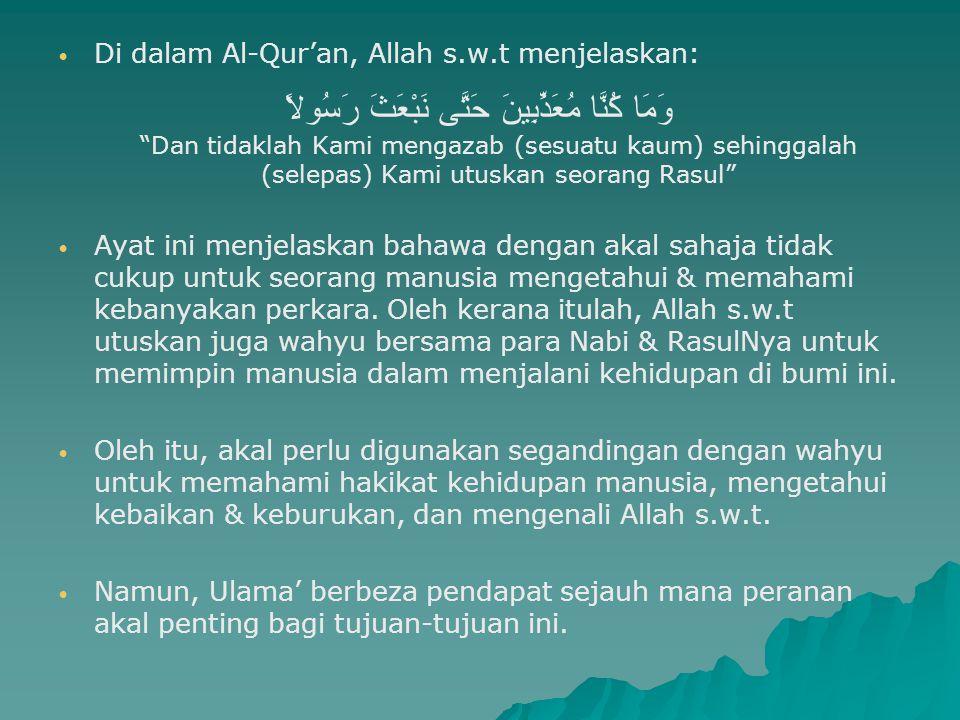 """Di dalam Al-Qur'an, Allah s.w.t menjelaskan: وَمَا كُنَّا مُعَذِّبِينَ حَتَّى نَبْعَثَ رَسُولاً """"Dan tidaklah Kami mengazab (sesuatu kaum) sehinggalah"""