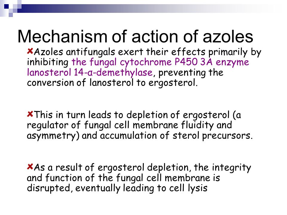 Mechanism of action of azoles Azoles antifungals exert their effects primarily by inhibiting the fungal cytochrome P450 3A enzyme lanosterol 14-α-deme
