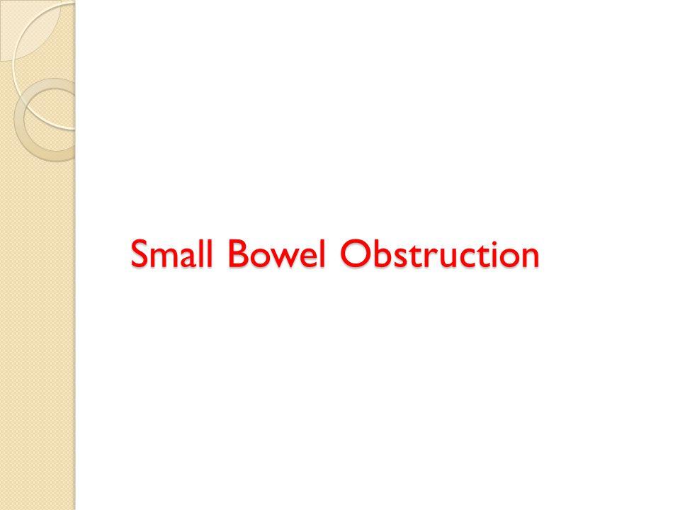 Small Bowel Obstruction