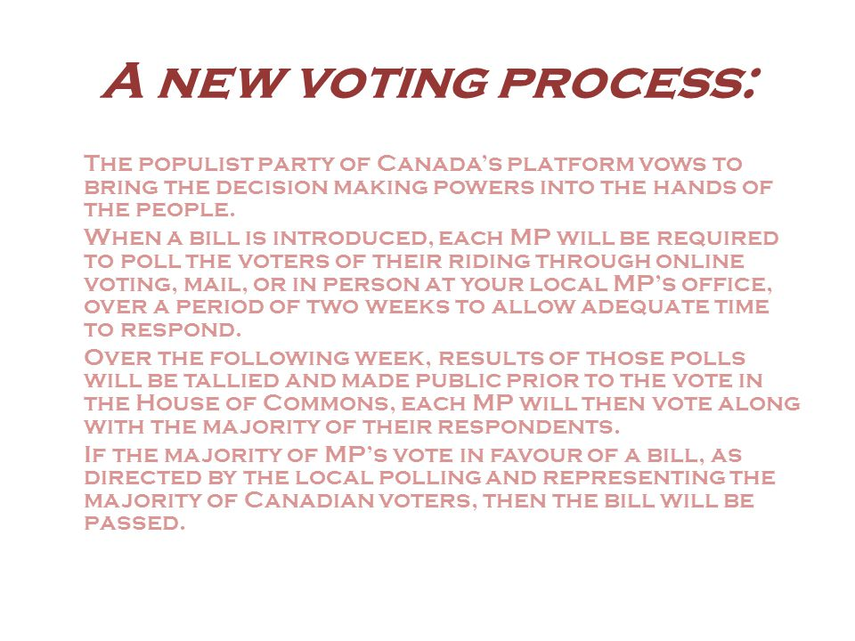 Eliminating corruption: Members of the Populist party of Canada are ordinary people like you.