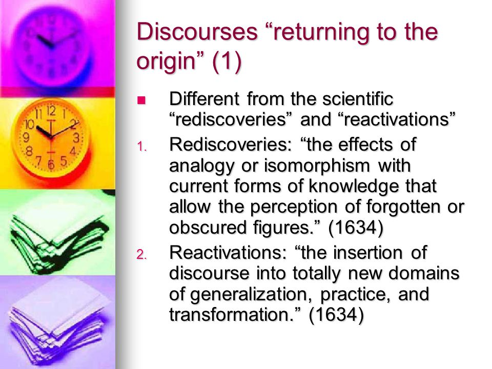 "Discourses ""returning to the origin"" (1) Different from the scientific ""rediscoveries"" and ""reactivations"" Different from the scientific ""rediscoverie"