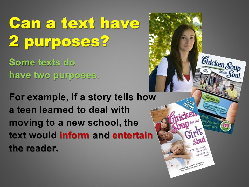 Can a text have 2 purposes. Some texts do have two purposes.