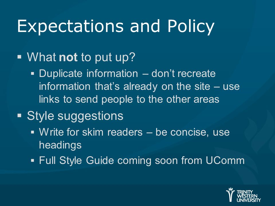 Expectations and Policy  What not to put up.