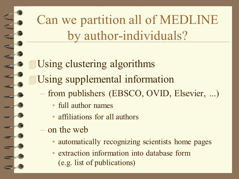 Can we partition all of MEDLINE by author-individuals.