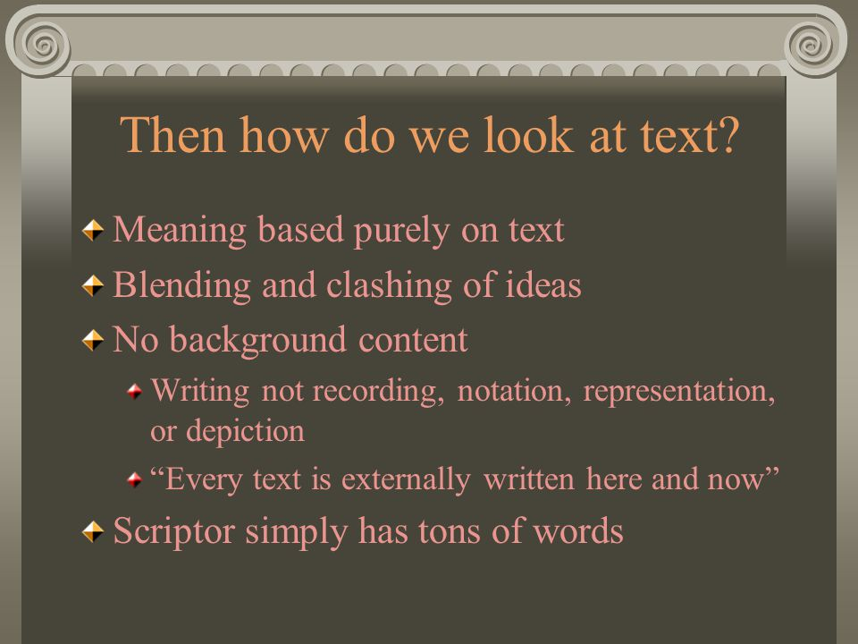 Then how do we look at text.