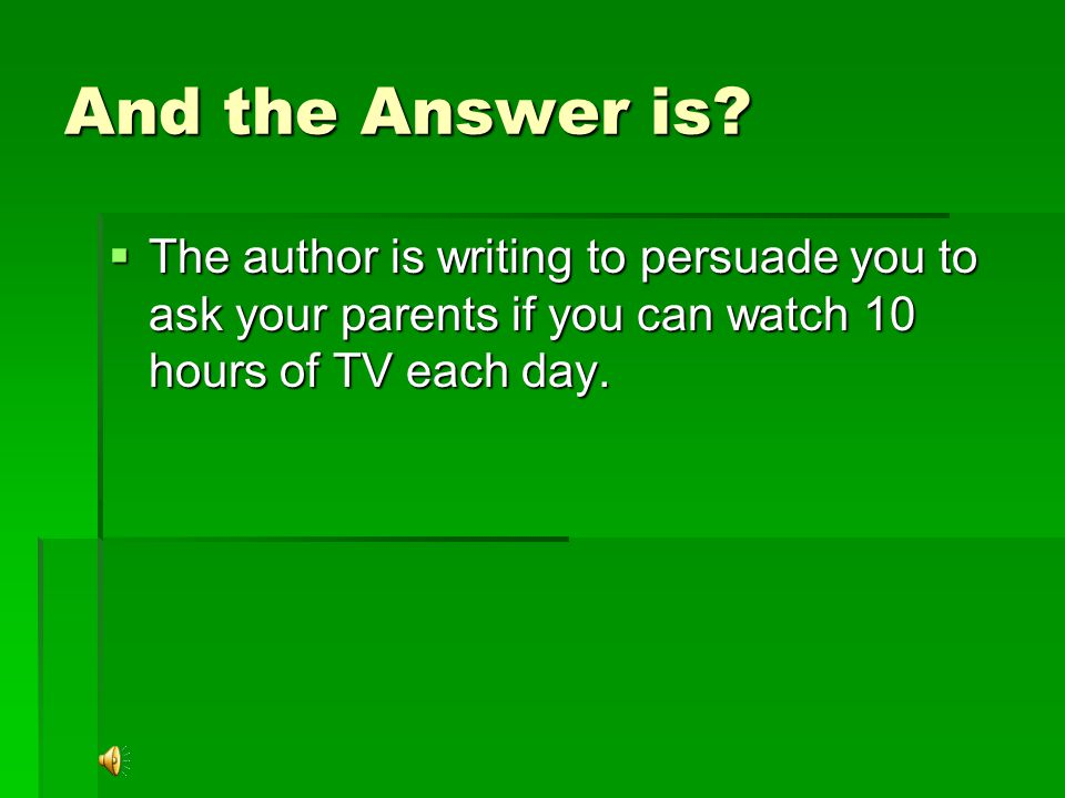 A $5,897,321 Question!!.  What is the Author's Purpose for writing the following story.