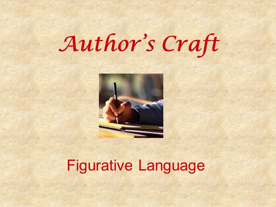 Author's Craft Figurative Language