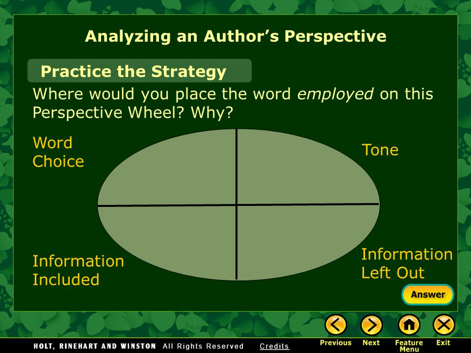 Analyzing an Author's Perspective Practice the Strategy Where would you place the word employed on this Perspective Wheel.