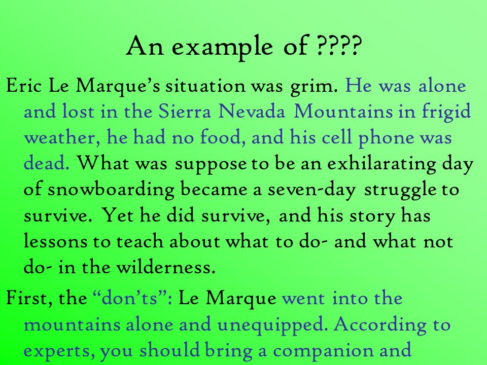 An example of . Eric Le Marque's situation was grim.