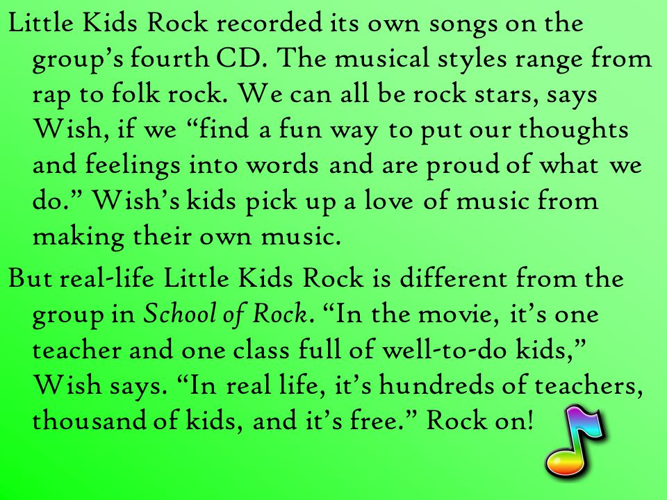 Little Kids Rock recorded its own songs on the group's fourth CD.