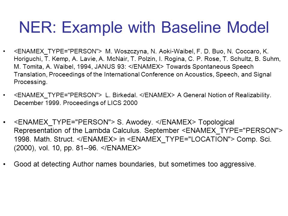 NER: Example with Baseline Model M. Woszczyna, N.