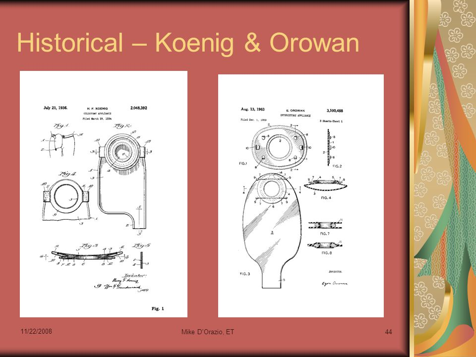 Historical – Koenig & Orowan 11/22/2008 Mike D Orazio, ET44