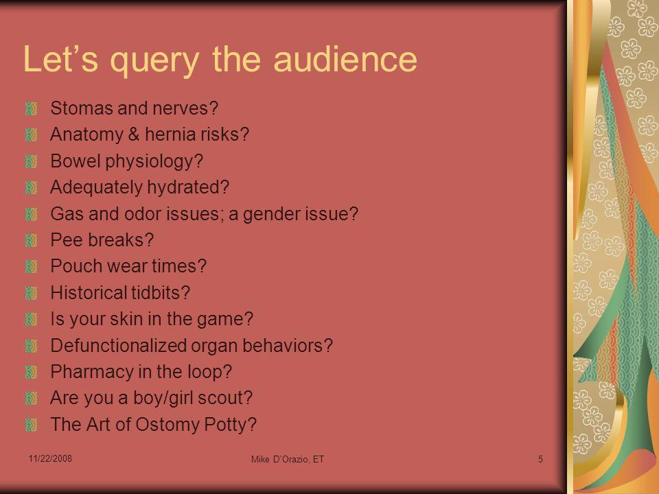 11/22/2008 Mike D Orazio, ET76 Potty Patterns P.O. (Post Ostomy)