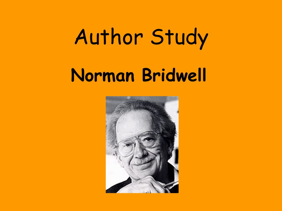 Family Mr.Bridwell's wife is Norma. His daughter is Emily Elizabeth.