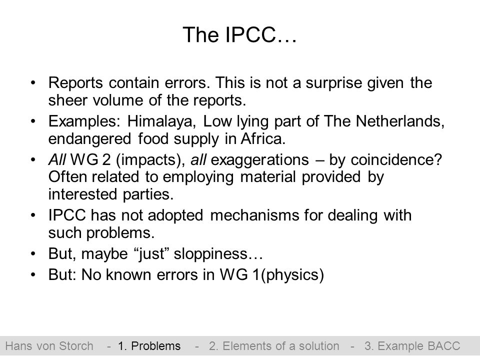 The IPCC… Reports contain errors. This is not a surprise given the sheer volume of the reports.