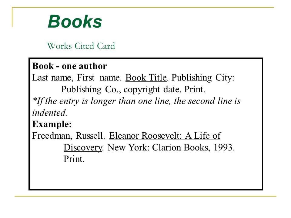 Books Works Cited Card Book - one author Last name, First name.