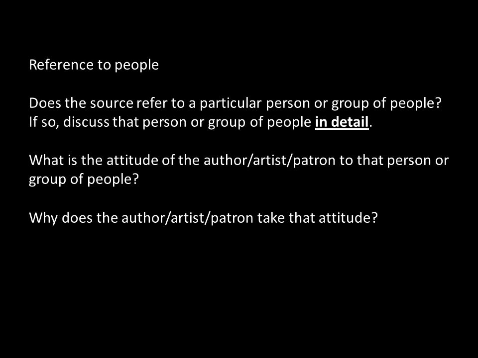 Reference to people Does the source refer to a particular person or group of people.