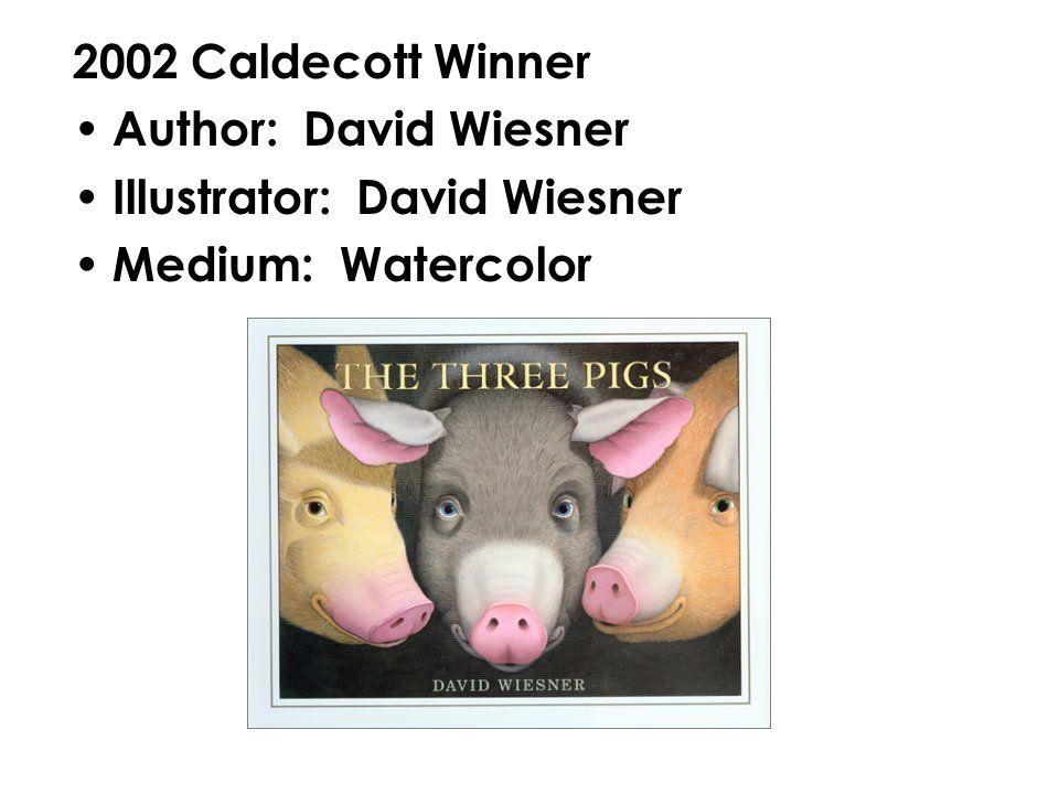 2003 Caldecott Winner Author: Eric Rohman Illustrator: Eric Rohman Medium: Colored prints