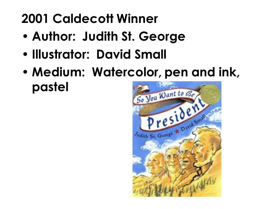 2002 Caldecott Winner Author: David Wiesner Illustrator: David Wiesner Medium: Watercolor