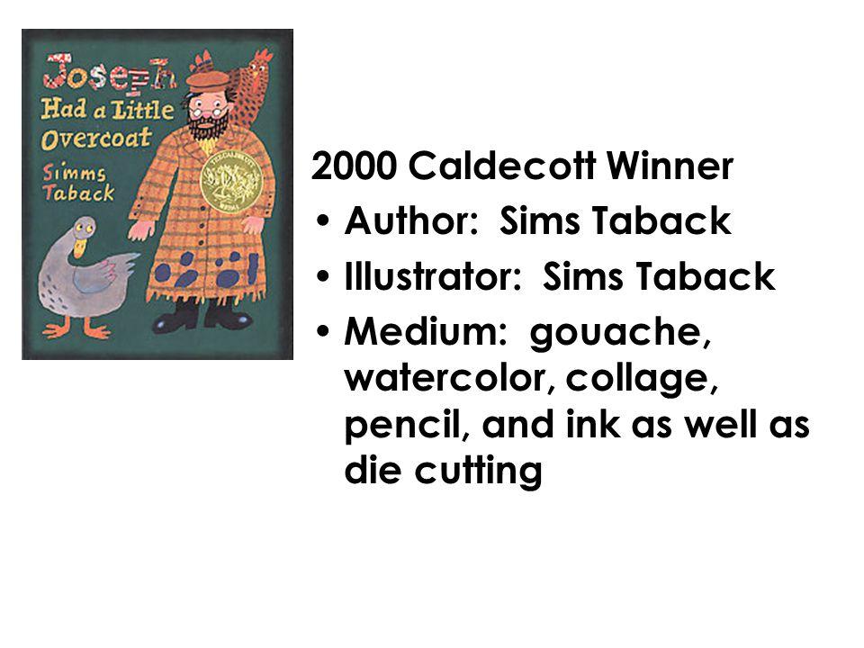 2001 Caldecott Winner Author: Judith St.